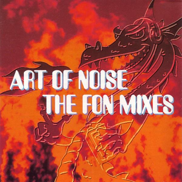 Art Of Noise - The FON Mixes