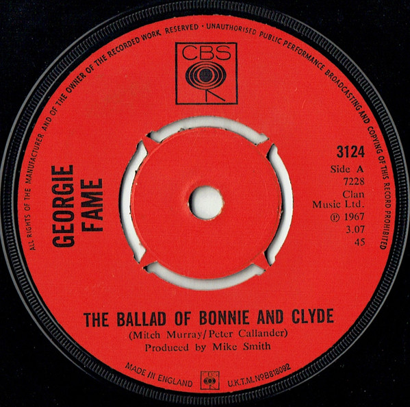 GEORGIE FAME - The Ballad Of Bonnie And Clyde - 7inch x 1