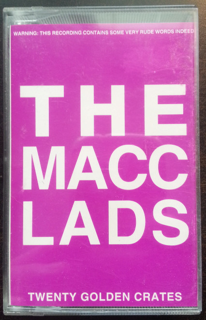 The Macc Lads - Twenty Golden Crates
