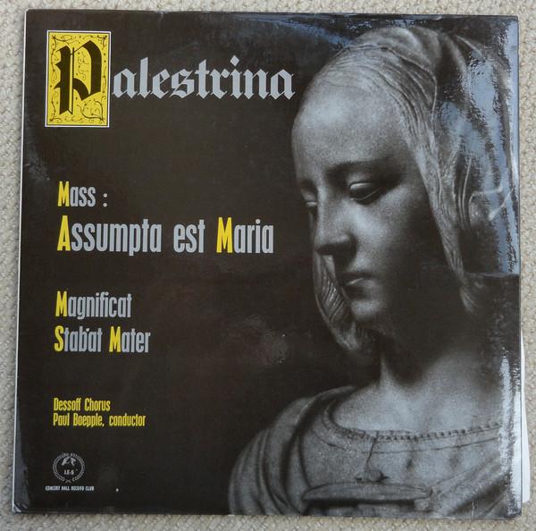 Palestrina, Dessoff Chorus, Paul Boepple - Mass: Assumpta Est Maria, Magnificat