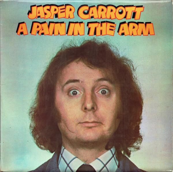 JASPER CARROTT - A Pain In The Arm - 33T