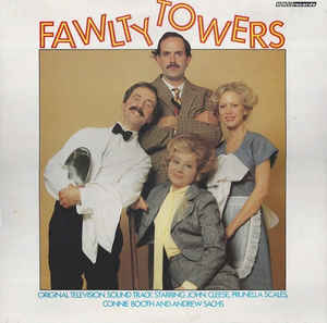 JOHN CLEESE, PRUNELLA SCALES, CONNIE BOOTH - Fawlty Towers - 33T