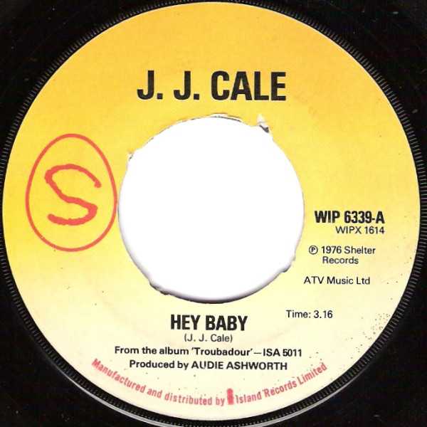 J.J. Cale - Hey Baby
