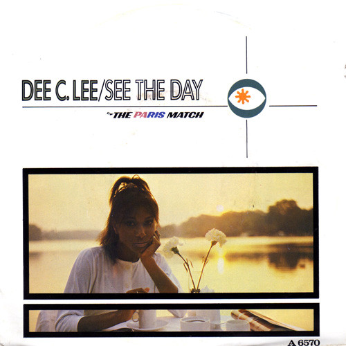 Dee C. Lee - See The Day c/w The Paris Match