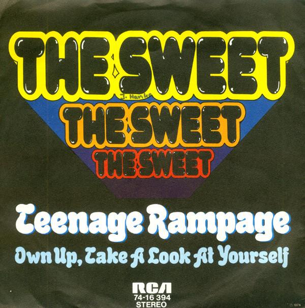 The Sweet - Teenage Rampage
