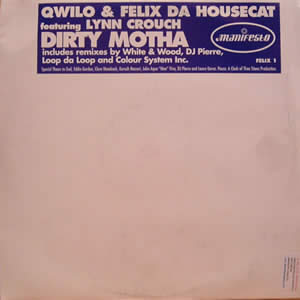 QWILO AND FELIX DA HOUSECAT - DIRTY MOTHA (DOUBLE)
