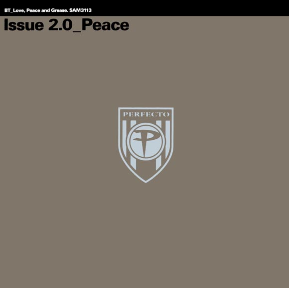 BT - Love, Peace And Grease - Issue 2.0 Peace