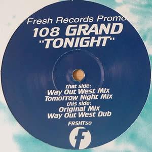 108 GRAND - TONIGHT
