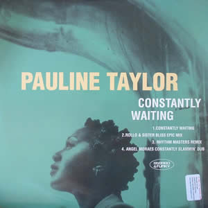 PAULINE TAYLOR - CONSTANTLY WAITING
