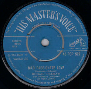 BERNARD BRESSLAW - Mad Passionate Love / You Need Feet - 7inch x 1