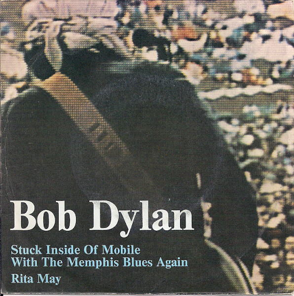 Bob Dylan - Stuck Inside Of Mobile With The Memphis Blues