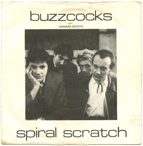 Buzzcocks With Howard Devoto - Spiral Scratch