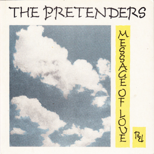 The Pretenders - Message Of Love
