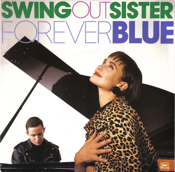 Swing Out Sister - Forever Blue