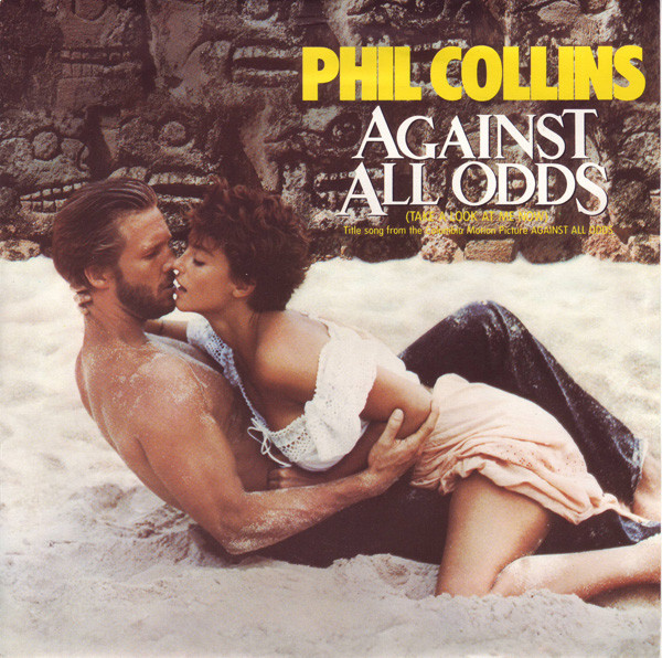 Phil Collins - Against All Odds