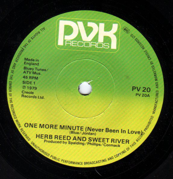 Herb Reed And Sweet River -  One More Minute (Never Been In Love)