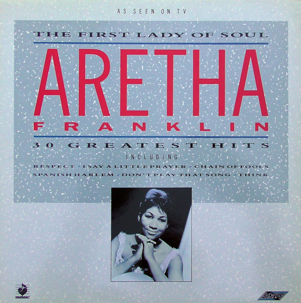 Aretha Franklin - The First Lady Of Soul