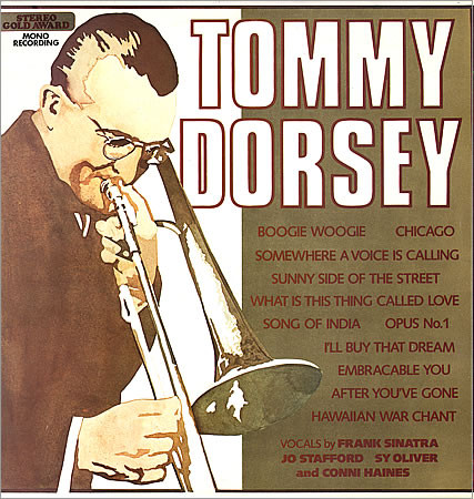 Tommy Dorsey -  Incomparable Big Band Sound Of Tommy Dorsey