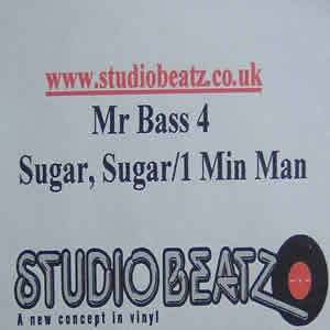 MR BASS - SUGAR, SUGAR / 1 MIN MAN