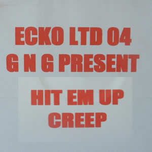 GAZ N GAV - HIT EM UP / CREEP