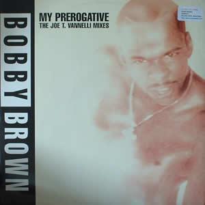 BOBBY BROWN - MY PREROGATIVE (REMIXES)