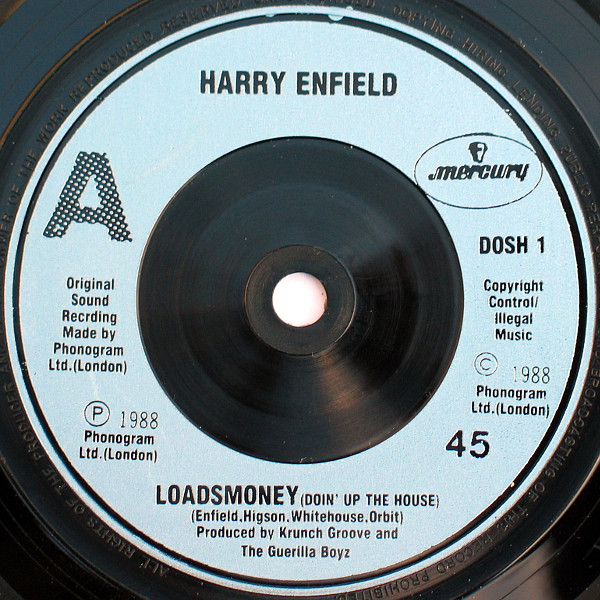 HARRY ENFIELD ? - Loadsamoney (Doin' Up The House) - 7inch x 1