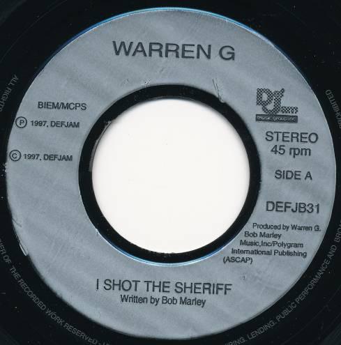 WARREN G - I Shot The Sheriff - 7inch x 1