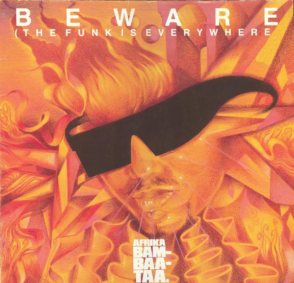 Afrika Bambaataa And Family - Beware (The Funk Is Everywhere)
