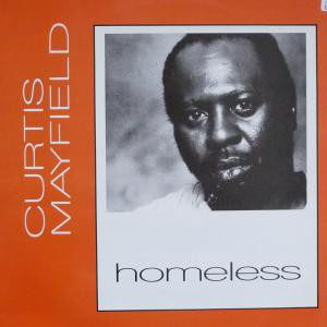 Curtis Mayfield - Homeless