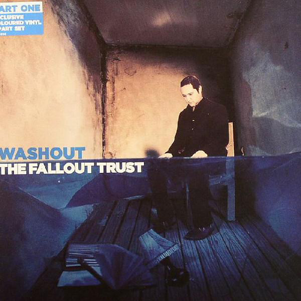 The Fallout Trust -  Washout