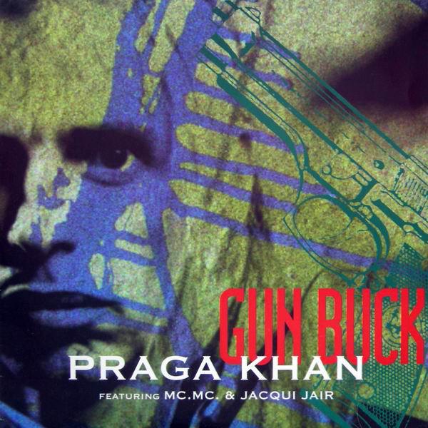 Praga Khan - Gun Buck