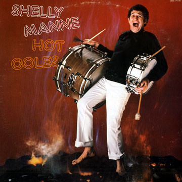 Shelly Manne - Hot Coles