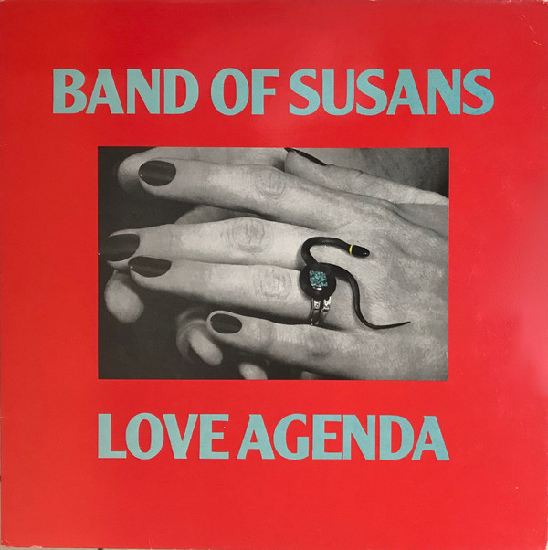 Band Of Susans - Love Agenda