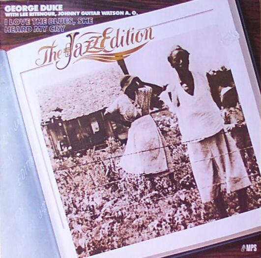 George Duke -  I Love The Blues - She Heard My Cry