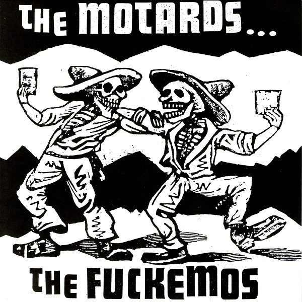 The Fuckemos / The Motards - The Fuckemos / The Motards