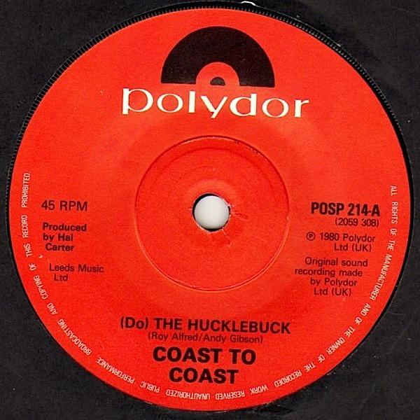 Coast To Coast - (Do) The Hucklebuck