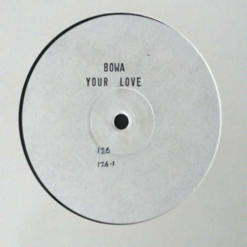 BOWA - Your Love