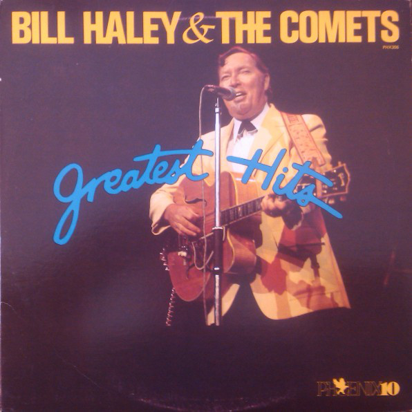 Bill Haley & The Comets - Greatest Hits