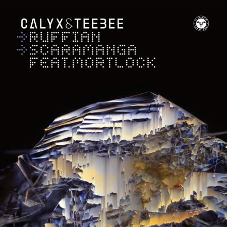 Calyx & Teebee - Ruffian / Scaramanga