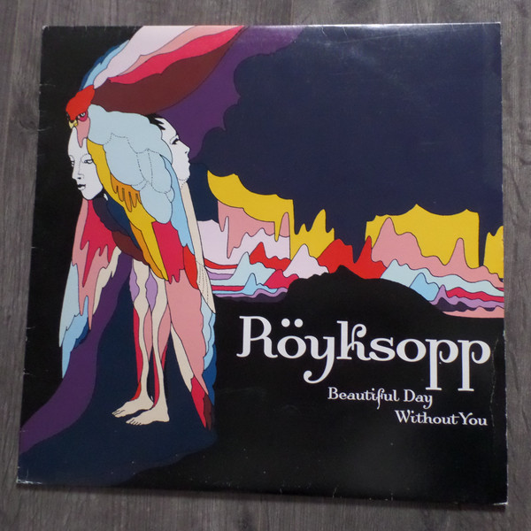 R?yksopp - Beautiful Day Without You