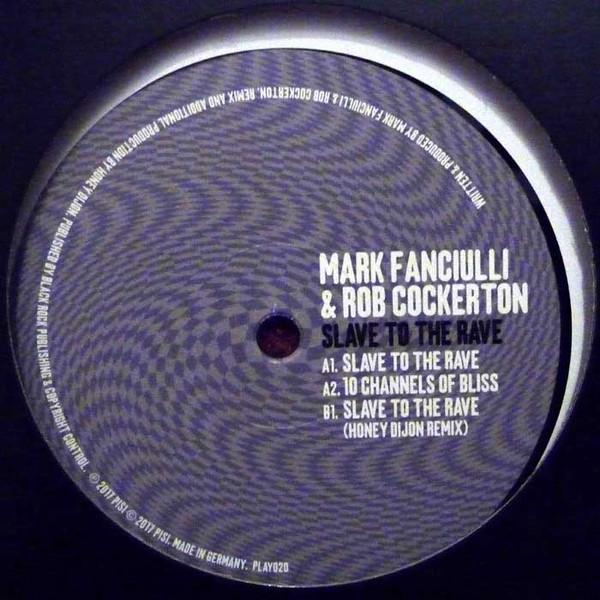 Mark Fanciulli & Rob Cockerton - Slave To The Rave