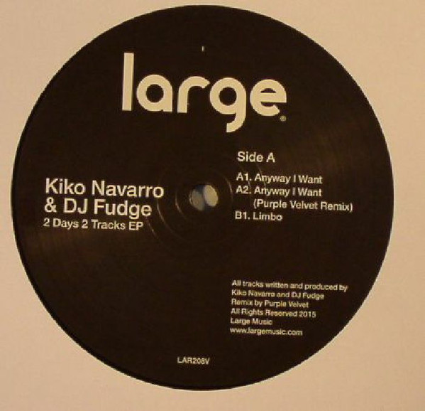 Kiko Navarro & DJ Fudge - 2 Days 2 Tracks EP
