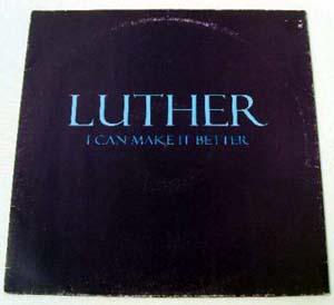 LUTHER VANDROSS - I Can Make It Better The Mixes