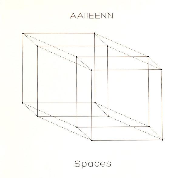 AAIIEENN - Spaces