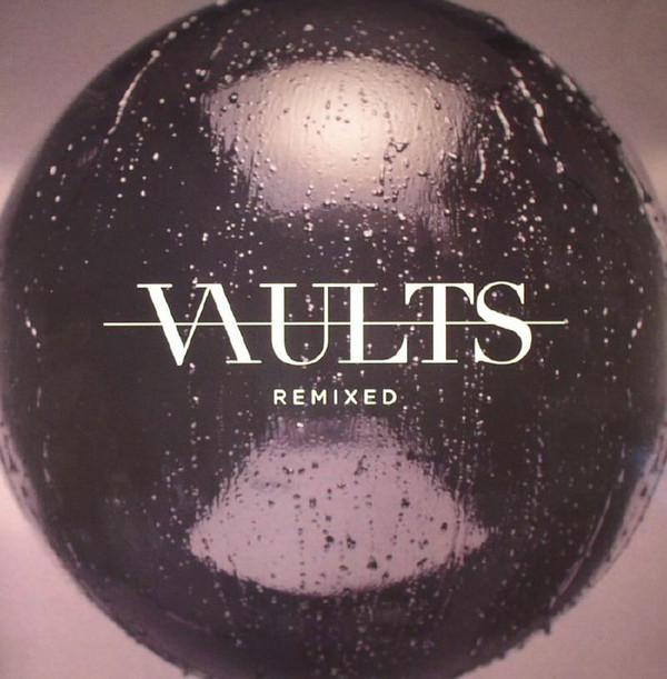 Vaults - Remixed