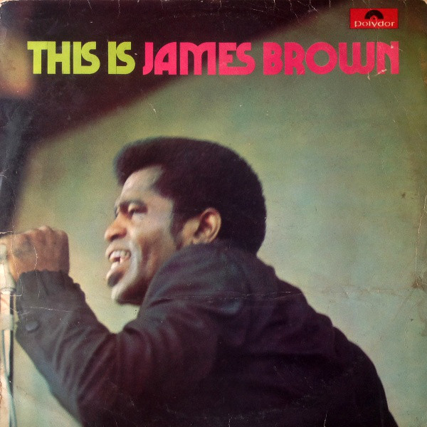 James Brown - This Is James Brown