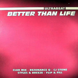 ULTRABEAT - Better Than Life