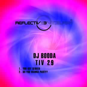 DJ BOODA - YOU GOT SERVED / DO YOU WANNA PARTY?