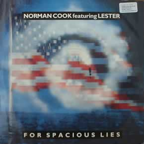NORMAN COOK feat LESTER - FOR SPACIOUS LIES