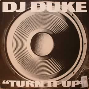 DJ DUKE - TURN IT UP